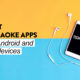 best karaoke apps for Android
