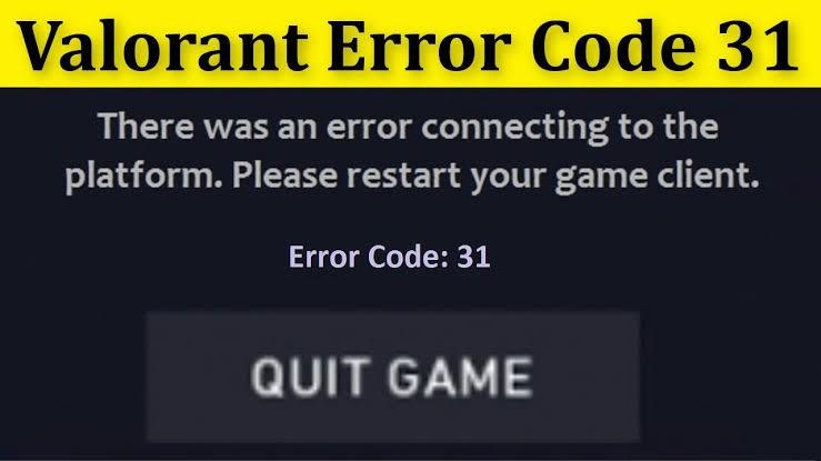 How to Fix Valorant Error Code 31